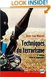 Techniques du terrorisme [nouvelle �d...