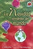 img - for La Navidad Alrededor del Mundo = Christmas Around the World (Yo Solo Festividades) (Spanish Edition) book / textbook / text book