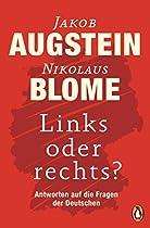 LINKS ODER RECHTS?: ANTWORTEN AUF DIE FRAGEN DER DEUTSCHEN (GERMAN EDITION)