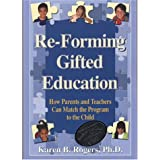"Re-Forming Gifted Education: Matching the Program to the Childvon ""Karen B. Rogers"""