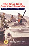 img - for The Bear Went Over the Mountain: Soviet Combat Tactics in Afghanistan book / textbook / text book