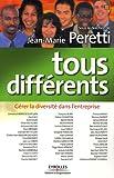 echange, troc Jean-Marie Peretti - Tous différents : Gérer la diversité dans l'entreprise