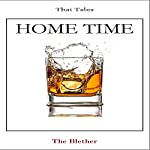 Thai Tales: Home Time |  The Blether