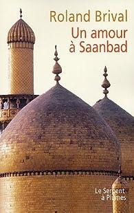 Un amour à Saanbad par Roland Brival