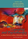 Theories of Counseling and Psychotherapy: A Multicultural Perspective (5th Edition) (0205340725) by Ivey, Allen E.