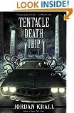 Tentacle Death Trip