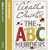Agatha Christie The ABC Murders: Complete & Unabridged