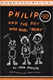 Philip and the Boy Who Said