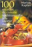 echange, troc Marion Kaplan - 100 recettes de cuisine traditionnelle à la vapeur