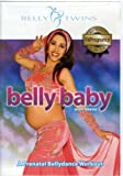 Belly Baby: A Prenatal Bellydance Workout [DVD] [Import]