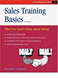 Crisp: Sales Training Basics, Third Edition: What You Need to Know About Selling (Crisp Fifty-Minute Series) (1560521198) by Chapman, Elwood