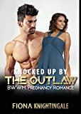 ROMANCE: Knocked Up by the Outlaw (Interracial Alpha Male Pregnancy Romance) (African American Contemporary Short Stories)