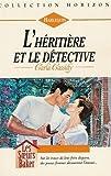 echange, troc Carla Cassidy - L'héritière et le détective : Collection : Harlequin horizon N) 1461