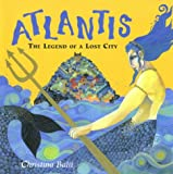 Atlantis: The Legend of a Lost City (0711219060) by Balit, Christina