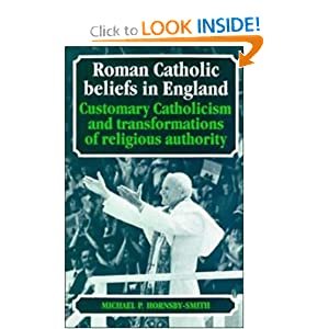 Amazon.com: Roman Catholic Beliefs in England: Customary ...