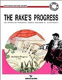 img - for The Rake's progress: Un opera de W. Hogarth, W.H. Auden, C. Kallman et I. Stravinsky : une realisation de J. Cox et D. Hockney (Arts du spectacle. Spectacles, histoire, societe) (French Edition) book / textbook / text book