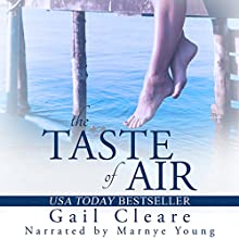 The Taste of Air Audiobook by Gail Cleare Narrated by Maryne Young