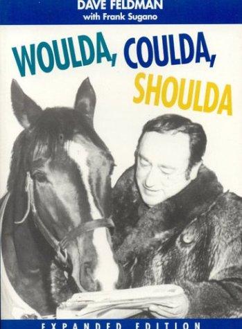 Woulda, Coulda, Shoulda