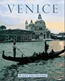 img - for Venice: Places and History (Places and History Series) book / textbook / text book