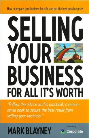 Selling Your Business for All It's Worth