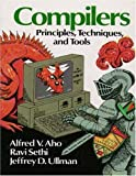 Compilers: Principles, Techniques, and Tools (0201100886) by Aho, Alfred V.