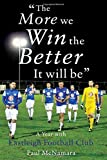 img - for The More We Win, the Better it Will be': A Year with Eastleigh Football Club by Paul McNamara (2014-09-19) book / textbook / text book