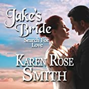 Jake's Bride: Search for Love | Karen Rose Smith
