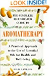 Complete Illustrated Guide - Aromathe...