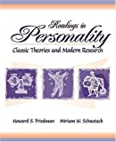 Readings in Personality: Classic Theories and Modern Research (0205321496) by Howard S. Friedman