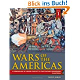 Wars of the Americas [2 Volumes]: A Chronology of Armed Conflict in the Western Hemisphere