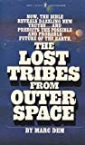 img - for The Lost Tribes from Outer Space book / textbook / text book