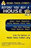 READ-THIS-FIRST: Before You Buy a House