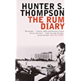 The Rum Diary (Bloomsbury Classic Reads)by Hunter S. Thompson
