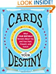 Cards of Your Destiny: What Your Birt...