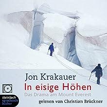 In eisige Höhen: Das Drama am Mount Everest Hörbuch von Jon Krakauer Gesprochen von: Christian Brückner