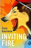 INVITING FIRE (A Sydney Rye Novel, #6)