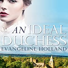 An Ideal Duchess: Beauty for Ashes (       UNABRIDGED) by Evangeline Holland Narrated by Guy Veryzer