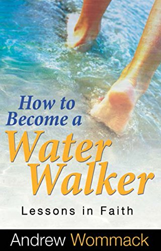 How to Become a Water Walker: Lessons In Faith (Water Walker compare prices)