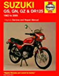 Suzuki GS, GN, GZ and DR125 Service a...
