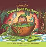 Splendid Green Split Pea Soup (1466326700) by Fletcher, Peter