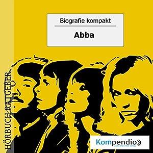 ABBA (Biografie kompakt) Hörbuch