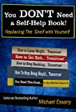 img - for You Don't Need a Self-Help Book: Replacing the Shelf with Yourself book / textbook / text book