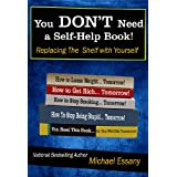 You Don't Need a Self-Help Book: Replacing the Shelf with Yourself