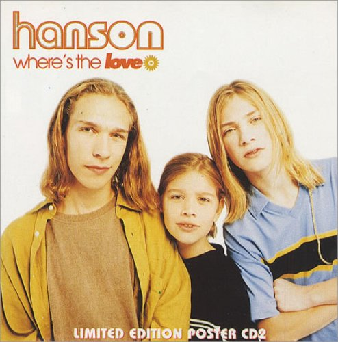 Hanson - Where's the Love / Look at You