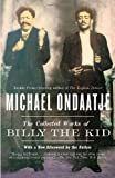 The Collected Works of Billy the Kid (067976786X) by Michael Ondaatje