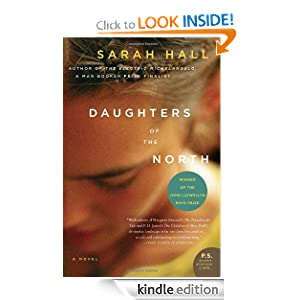 Kindle Daily Deal: Daughters of the North, by Sarah Hall. Publisher: HarperCollins e-books (October 13, 2009)