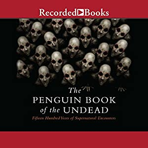 The Penguin Book of the Undead Audiobook
