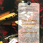 The Flying Scotsman: A Mycroft Holmes Novel, Book 3 (       UNABRIDGED) by Quinn Fawcett Narrated by Alan Stanford