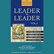 Leader to Leader: Enduring Insights on Leadership from the Drucker Foundation's Award-Winning Journal | [edited by Frances Hesselbein, Paul M. Cohen]