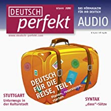 Deutsch perfekt Audio - Deutsch für die Reise. 6/2011 Audiobook by  div. Narrated by  div.